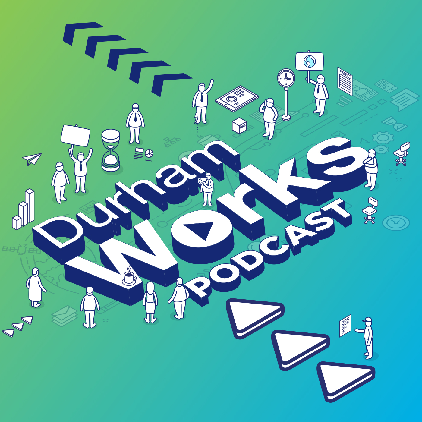 DurhamWorks Podcast Available now